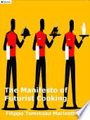 The Manifesto of Futurist Cooking