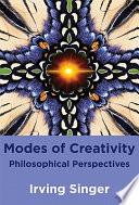 Modes of Creativity