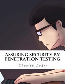 Assuring Security By Penetration Testing
