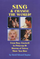 Sing and Change the World