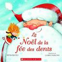 Le No  l de la F  e des Dents