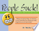 People Suck    Other Quips  Quotes and Anecdotes