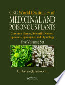CRC World Dictionary of Medicinal and Poisonous Plants The Crc World Dictionary Of