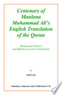 Centenary of Maulana Muhammad Ali   s English Translation of the Quran