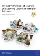 Innovative Methods of Teaching and Learning Chemistry in Higher Education