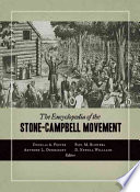 The Encyclopedia Of The Stone-Campbell Movement : stone-campbell movement offers for the first time...