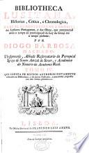 Bibliotheca lusitana historica, critica, e cronologica