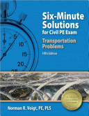 Six minute Solutions for Civil Pe Transportation Depth Exam Problems
