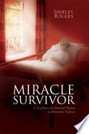 Miracle Survivor