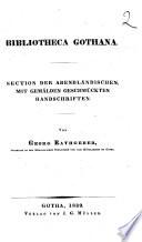 Bibliotheca gothana section der abendlandischen, mit gemalden geschmuckten handschriften von Georg Rathgeber
