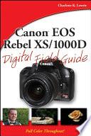 Canon Eos Rebel Xs 1000d Digital Field Guide