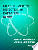 Measurement and Detection of Radiation  Fourth Edition