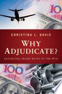 Why Adjudicate