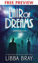 Lair of Dreams-- FREE PREVIEW EDITION (The First 14 Chapters) by Libba Bray