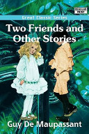 Two Friends and Other Stories