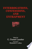 Interrogations  Confessions  and Entrapment