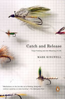 Catch and Release Reflection And Discussion Of The