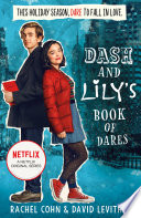 Dash And Lily's Book Of Dares: the sparkling prequel to Twelves Days of Dash and Lily by Rachel Cohn