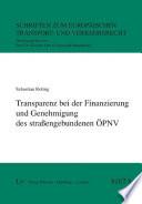 Transparenz bei der Finanzierung und Genehmigung des straßengebundenen ÖPNV