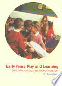 Early Years Play and Learning