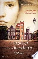 La ragazza con la bicicletta rossa
