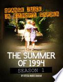 download ebook orange juice in bishop's garden: the summer of 1994 pdf epub