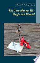 Die Traumf  nger III   Magie und Wandel