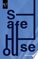 Safe House Novel He Told Me I Could Not