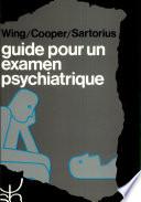 Guide pour un examen psychiatrique