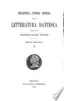 Biblioteca storico critica della letteratura dantesca  Zingarelli  Nicola  La personalit  a storica di Folchetto di Marsiglia nella Commedia di Dante