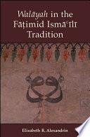 Walayah In The Fatimid Isma Ili Tradition