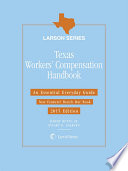 Texas Workers' Compensation Handbook, 2015 Edition