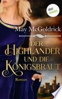 Der Highlander und die K  nigsbraut  Die Macphearson Schottland Saga