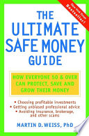 The Ultimate Safe Money Guide