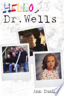 Hello  Dr  Wells