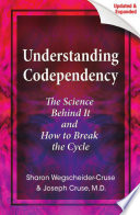 Understanding Codependency Updated And Expanded