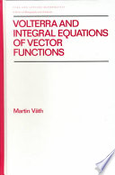 Volterra and Integral Equations of Vector Functions