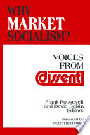 Why Market Socialism   Voices from Dissent