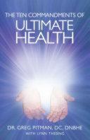 The Ten Commandments Of Ultimate Health