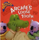 Archie s Loose Tooth