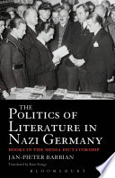 The Politics Of Literature In Nazi Germany : politics in nazi germany and of...