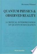 Quantum Physics   Observed Reality