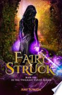 Fairy Struck