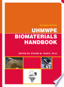 Uhmwpe Biomaterials Handbook book
