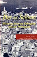 Dar es Salaam  Histories from an Emerging African Metropolis Es Salaam Has Grown To