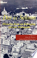 Dar es Salaam. Histories from an Emerging African Metropolis Es Salaam Has Grown To Become One