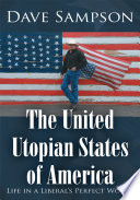 The United Utopian States of America Inspired Book That Points Out Numerous