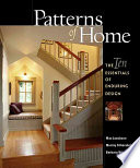 Patterns of Home Timeless Lessons Of Residential Design To Homeowners Who