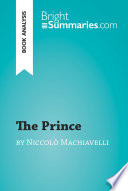 The Prince by Niccol   Machiavelli  Book Analysis