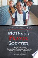 Mother s Prayer Sceptre